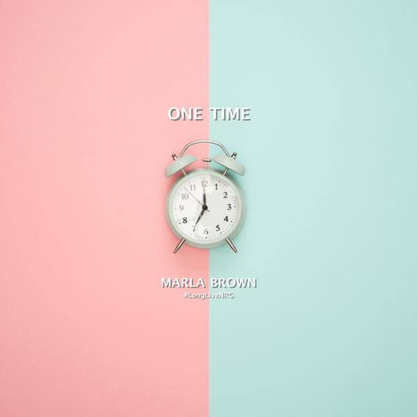 Marla Brown – One Time (2018) Single