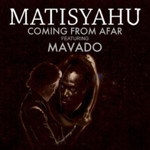 Matisyahu feat. Mavado - Coming From Afar (2018) Single