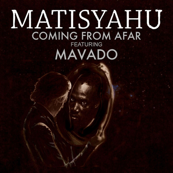 Matisyahu feat. Mavado – Coming From Afar (2018) Single