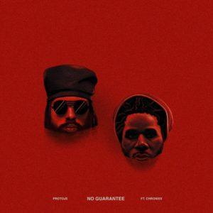 Protoje feat. Chronixx - No Guarantee (2018) Single