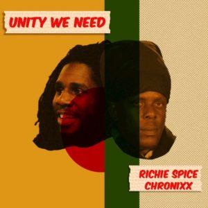 Richie Spice feat. Chronixx - Unity We Need (2018) Single