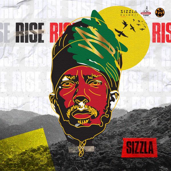 Sizzla - Rise (2018) Single