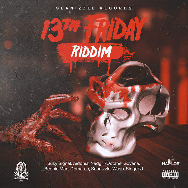 13th Friday Riddim [Seanizzle Records] (2018)