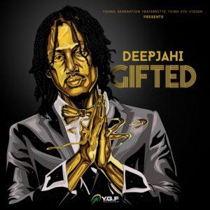 Deep Jahi - Gifted (2018) EP