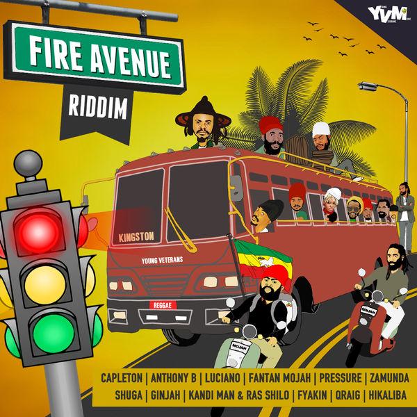 Fire Avenue Riddim [Young Veterans Music] (2018)