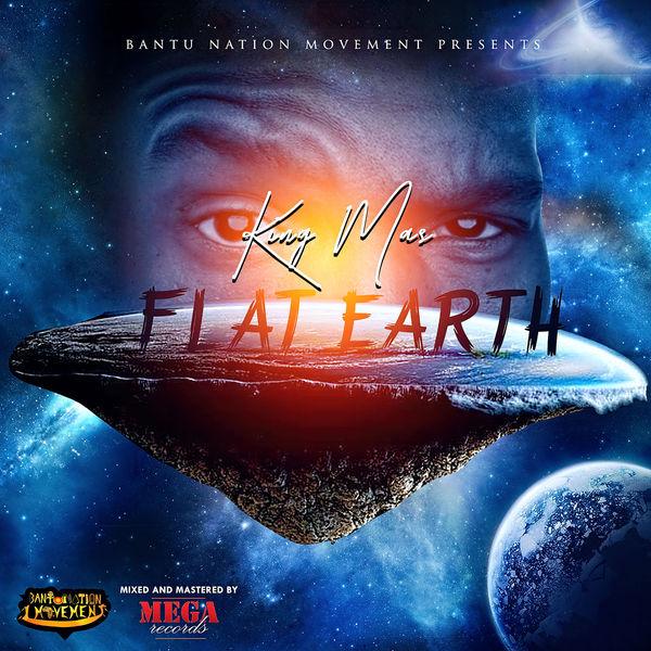 King Mas – Flat Earth (2018) Single