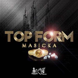 Masicka - Top Form (2018) Single