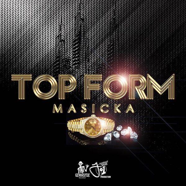 Masicka – Top Form (2018) Single