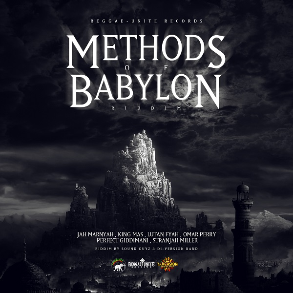 Methods Of Babylon Riddim [Reggae-Unite Records] (2018)