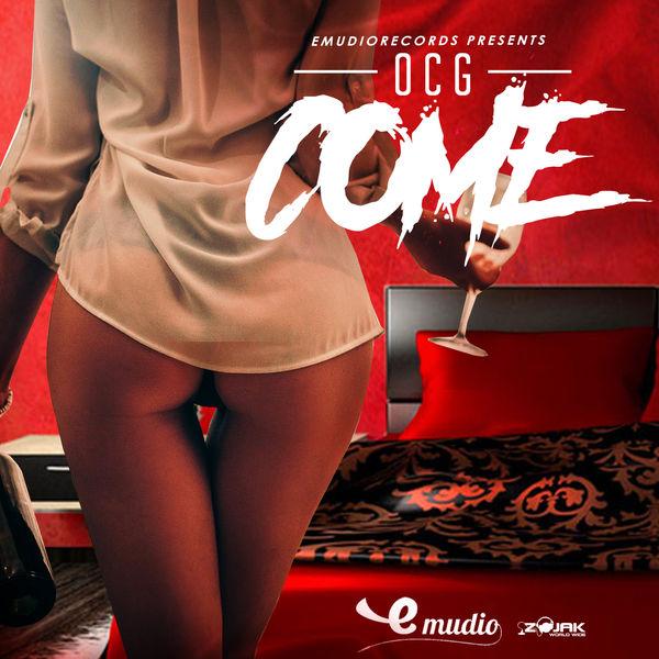 OCG – Come (2018) Single