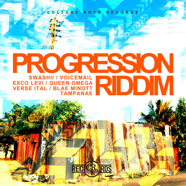 Progression Riddim [Culture Rock Records] (2018)
