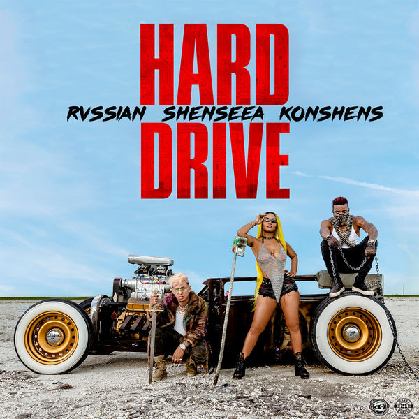 Shenseea x Konshens x Rvssian – Hard Drive (2018) Single
