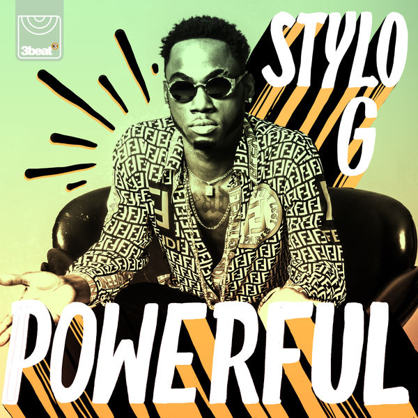 Stylo G – Powerful (2018) Single