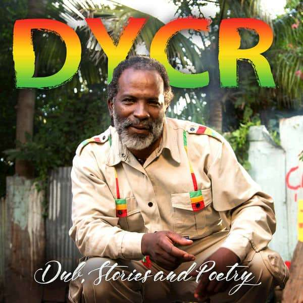 DYCR – Dub, Stories and Poetry (2018) Album