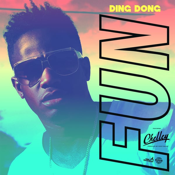 Ding Dong x Chelley - Fun (2018) Single