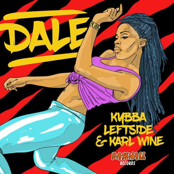 Kybba, Leftside & Karl Wine – Dale (2018) Single