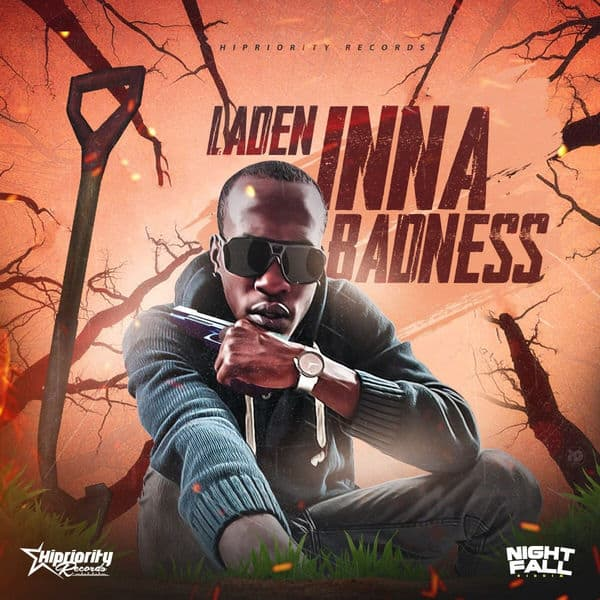 Laden – Inna Badness (2018) Single