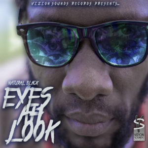 Natural Black - Eyes Ah Look (2018) Album