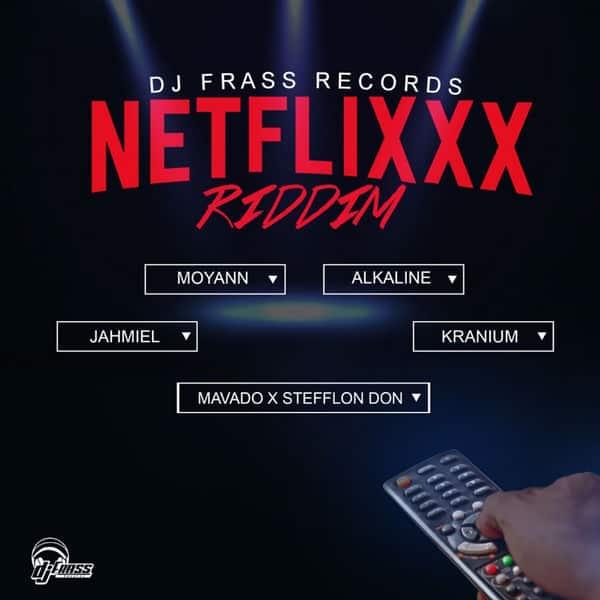 Netflixxx Riddim [Dj Frass Records] (2018)