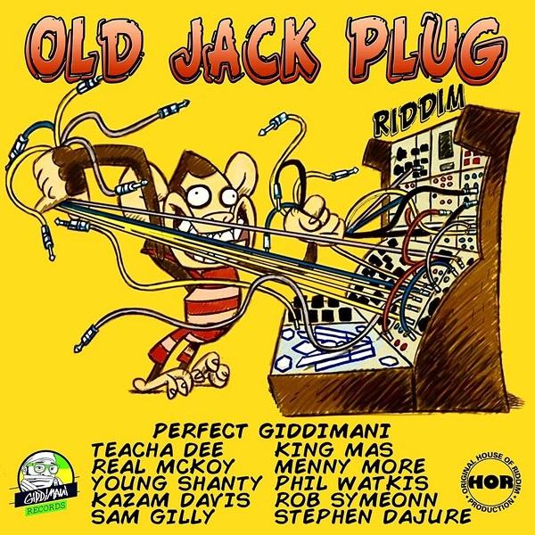 Old Jack Plug Riddim [Giddimani Records] (2018)