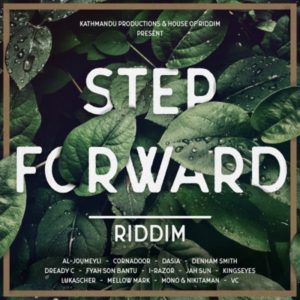 Step Forward Riddim [House of Riddim / Kathmandu Productions] (2018)