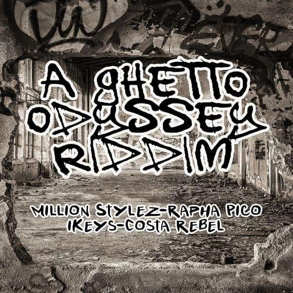 A Ghetto Odyssey Riddim [Costa Rebel] (2018)