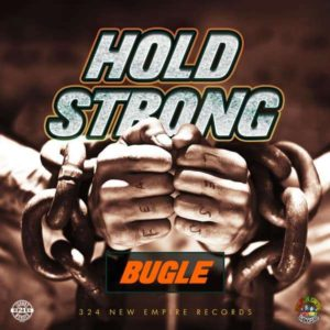 Bugle - Hold Strong (2018) Single