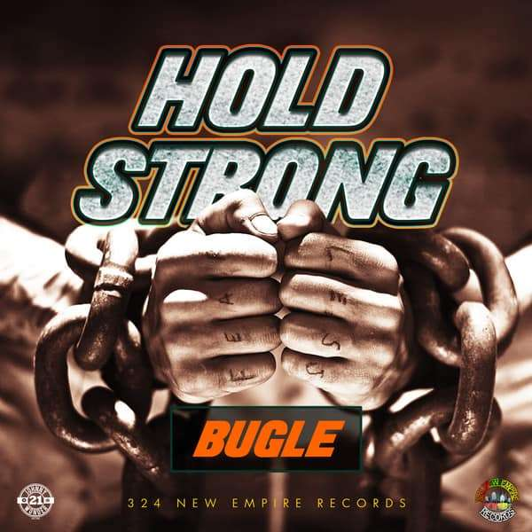 Bugle – Hold Strong (2018) Single