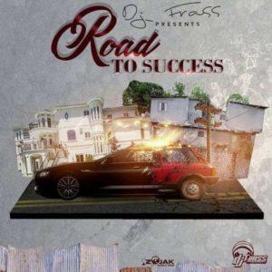 DJ Frass Presents Road to Success (2018) Album