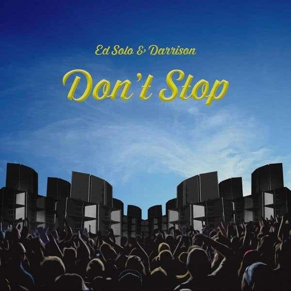 Ed Solo & Darrison - Don't Stop (2018) Album