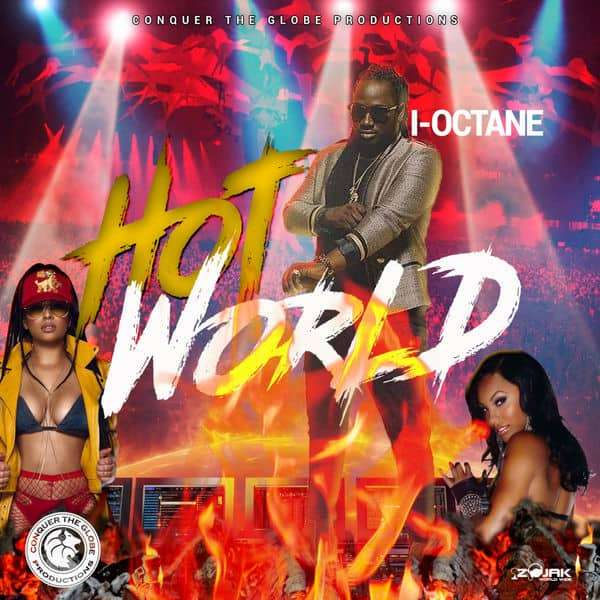 I-Octane – Hot World (2018) Single