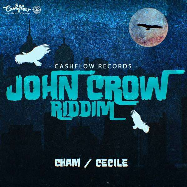 John Crow Riddim [Cashflow Records] (2018)