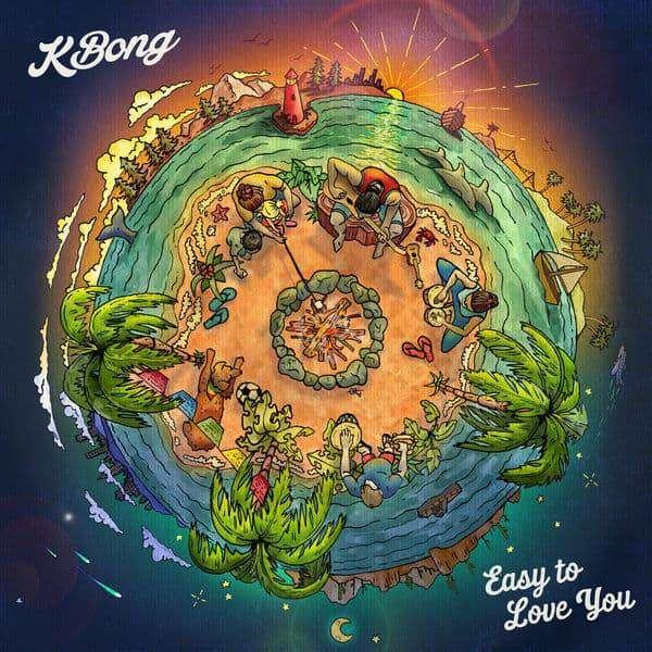 KBong - Easy to Love You (2018) Album