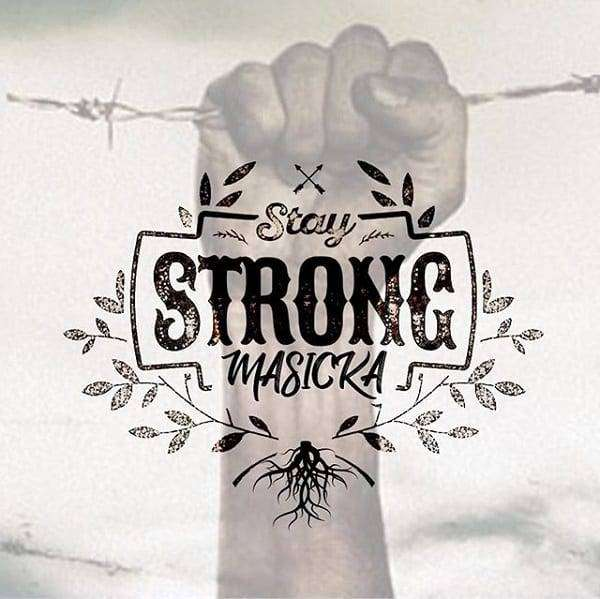Masicka – Stay Strong (2018) Single