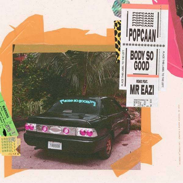 Popcaan feat. Mr. Eazi - Body So Good [Remix] (2018) Single