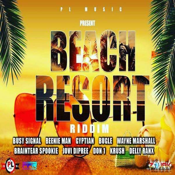 Beach Resort Riddim [PL Music] (2018)