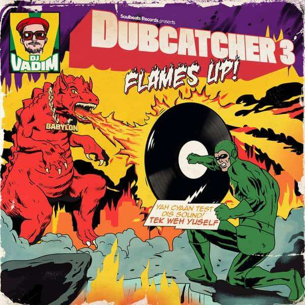 DJ Vadim - Dubcatcher Vol. 3 (Flames up!) (2018) Album