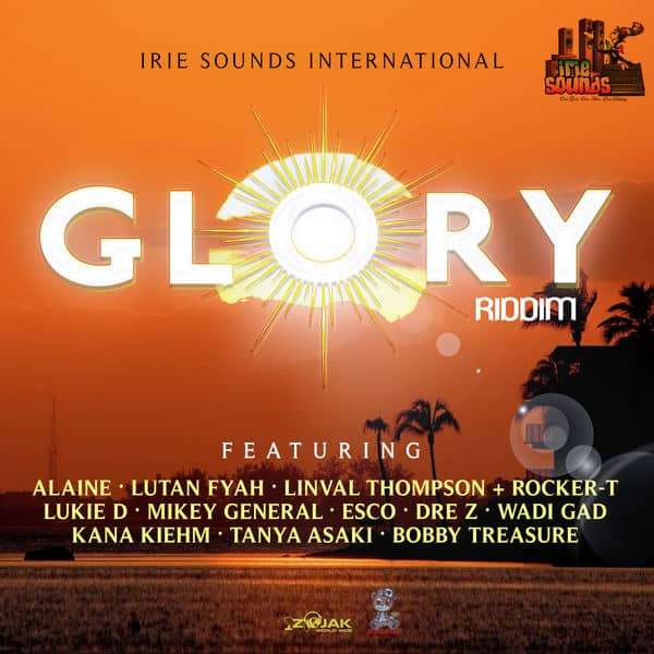 Glory Riddim [Irie Sounds International] (2018)