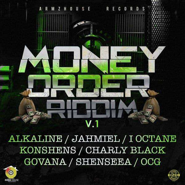 Money Order Riddim Vol. 1 [Armz House Records] (2018)