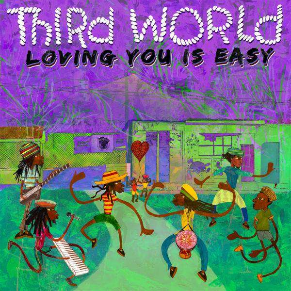 Third World – Loving You Is Easy (2018) Single