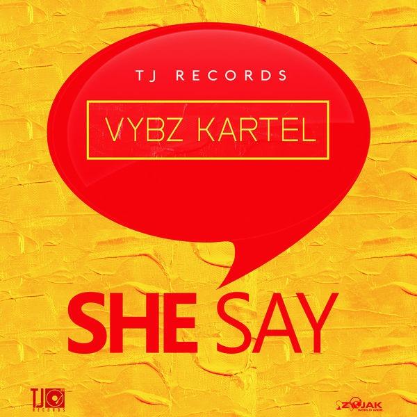 Vybz Kartel – She Say (2018) Single