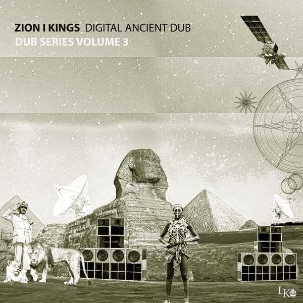 Zion I Kings – Digital Ancient Dub (2018) Album