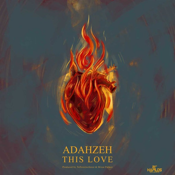 Adahzeh – This Love (2018) Single