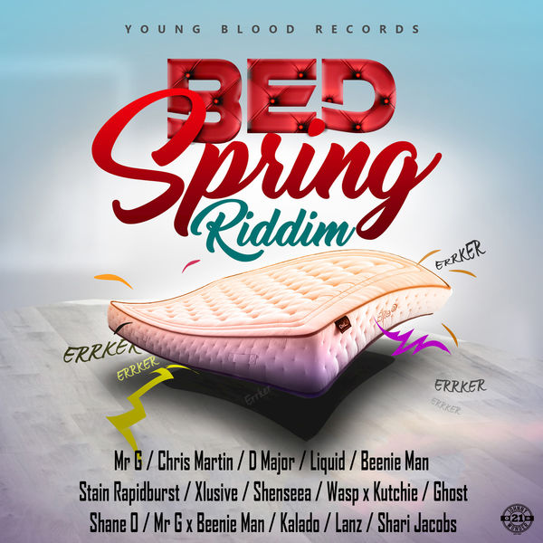 Bed Spring Riddim [Young Blood Records] (2018)