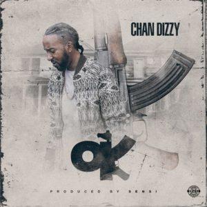 Chan Dizzy - Ok (2018) Single