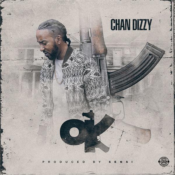 Chan Dizzy – Ok (2018) Single