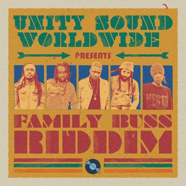 Family Buss Riddim [Unity Sound Worldwide] (2018)