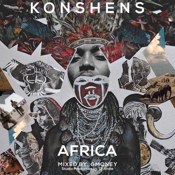 Konshens - Africa (2018) Mixtape [Free Download]