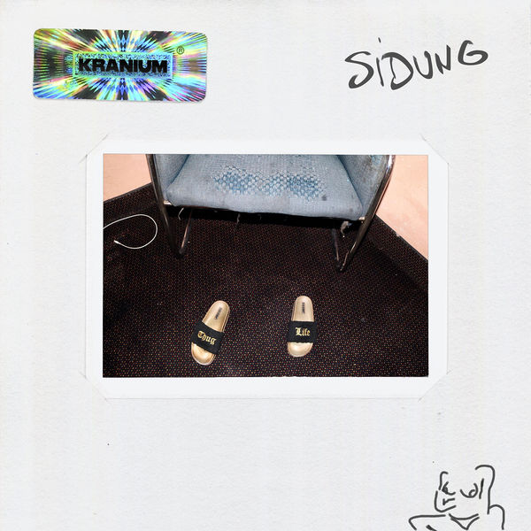 Kranium - Sidung (2018) Single