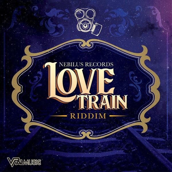 Love Train Riddim [Nebilus Records] (2018)